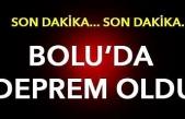 Son Dakika... Bolu'da deprem