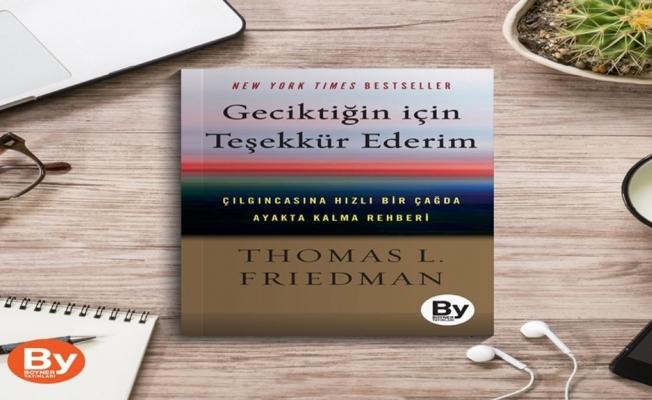 Thomas Friedman'ın yeni kitabı çıktı