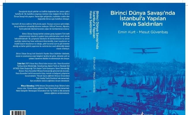 1. Dünya Savaşı'nda İstanbul'a yapılan hava saldırıları
